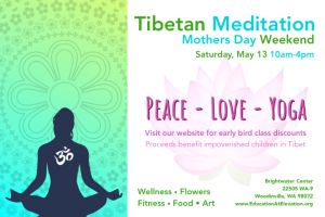 Tibetan Meditation Mothers Day Weekend